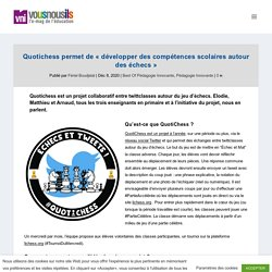 """Quotichess permet de """"développer des compétences scolaires autour des échecs"""""""