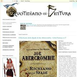 Il Richiamo delle Spade di Joe Abercrombie - Libri Fantasy n.17