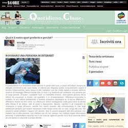 Cyberbullismo = Rovinare una persona in internet
