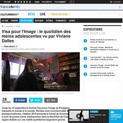 Visa pour l'Image : le quotidien des mères adolescentes vu par Viviane Dalles