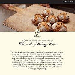 Our Bread - Le Pain Quotidien - Bakery & Communal Table