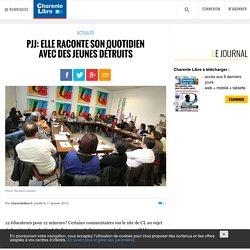PJJ: elle raconte son quotidien avec des jeunes détruits - Charente Libre.fr