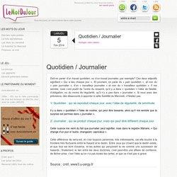 Quotidien / Journalier