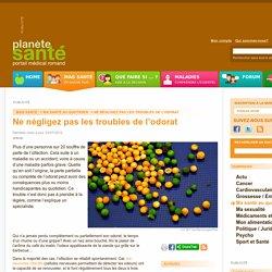 Ne négligez pas les troubles de l'odorat / Ma santé au quotidien / Mag santé / planetesante.ch
