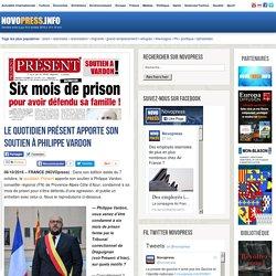 Le quotidien Présent apporte son soutien à Philippe Vardon -