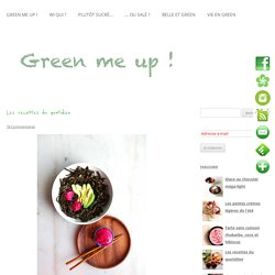 Les recettes du quotidienGreen me up ! – Cuisine bio végétale, écologie du quotidien