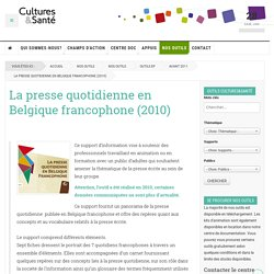 La presse quotidienne en Belgique francophone (2010)