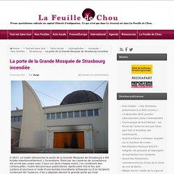 La porte de la Grande Mosquée de Strasbourg incendiée