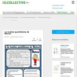 La routine quotidienne de Marcel - Français Fle Fiches Pedagogiques
