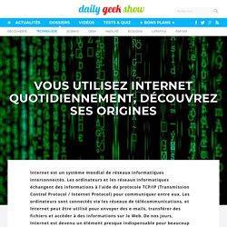 Vous utilisez Internet quotidiennement, découvrez ses origines
