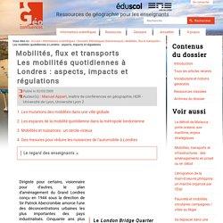 Les mobilités quotidiennes à Londres : aspects, impacts et régulations