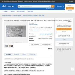 Newspapers - DAGUERREOTYPE - PORTRAITS AU DAGUERREOTYPE - PUBLICITE / ANNONCE DE 1843 ( JOURNAL DE TOULOUSE ).