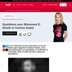 Quotidiens avec Mohamed El Khatib et Corinne Dadat