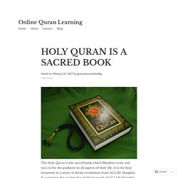 HOLY QURAN IS A SACRED BOOK