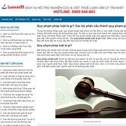 Quy phạm pháp luật là gì? Các bộ phận cấu thành quy phạm pháp luật