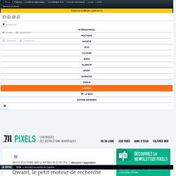 Qwant, le petit moteur de recherche anonyme qui monte