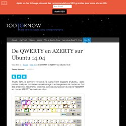 De QWERTY en AZERTY sur Ubuntu 14.04 - Good To Know