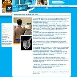 R.I.S.F - les examens - Mammographie