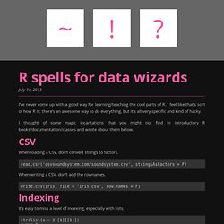 R spells for data wizards