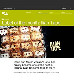 Label of the month: Ilian Tape