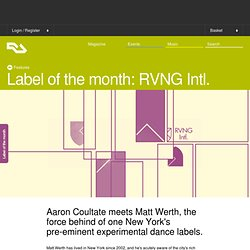 Label of the month: RVNG Intl.