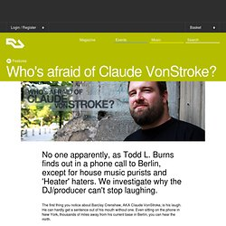 Who's afraid of Claude VonStroke?