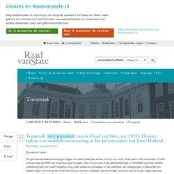 Toespraak vice-president van de Raad van State, mr. J.P.H. Donner, tijdens een raadsledenontmoeting in het provinciehuis van Zuid-Holland