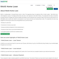 RAAS Home Loan enable you to fulfill your dream