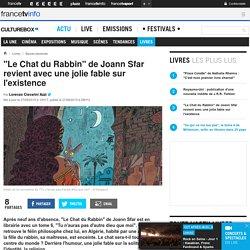 """""""Le Chat du Rabbin"""" de Joann Sfar revient avec une jolie fable sur l'existence"""