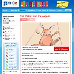 The Rabbit and the Jaguar - World Stories