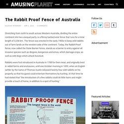 The Rabbit Proof Fence of Australia