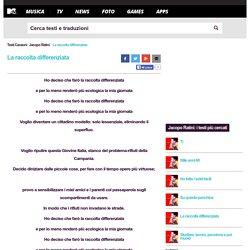 La raccolta differenziata testo - Jacopo Ratini - Testi Canzoni MTV