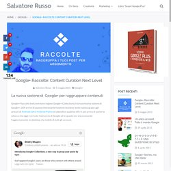 Google+ Raccolte: Content Curation Next Level - Salvatore Russo