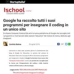 Google ha raccolto tutti i suoi programmi per insegnare il coding in un unico sito