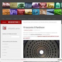 Vi racconto il Pantheon