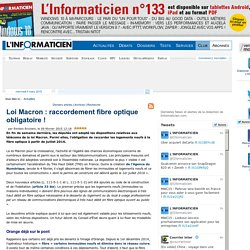 Loi Macron : raccordement fibre optique obligatoire !