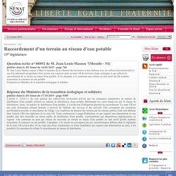 JO SENAT 17/10/19 Au sommaire: 08892 de M. Jean Louis Masson:Raccordement d'un terrain au réseau d'eau potable
