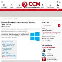 Raccourcis clavier indispensables de Windows, Word et Excel