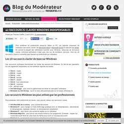 +++ 42 raccourcis clavier Windows indispensables