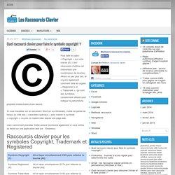 Quel raccourci clavier pour faire le symbole copyright ?