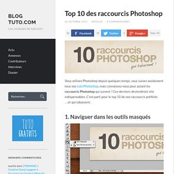 Top 10 des raccourcis Photoshop