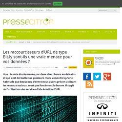 Les raccourcisseurs d'URL de type Bit.ly sont-ils une vraie menace pour vos données ?