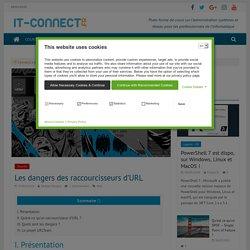 Les dangers des raccourcisseurs d'URL