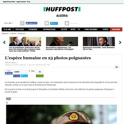 La race humaine en 23 photos poignantes