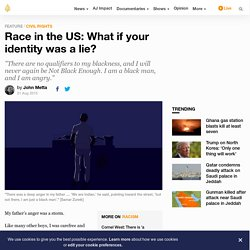 8/21/15: Race in the US: What if your identity was a lie?