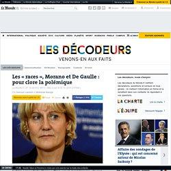 Les «races», Morano et de Gaulle: pour clore la polémique