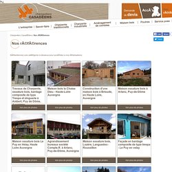 Maison et bâtiment ossature bois - Nos références - Charpentiers Casadéens - La chaise Dieu - Haute Loire - Auvergne