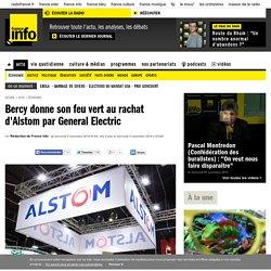 Bercy donne son feu vert au rachat d'Alstom par General Electric