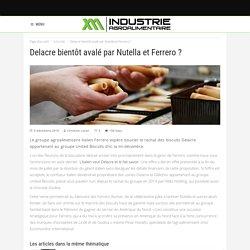 Rachat de Delacre par Ferrero : c'est pour ce mois-ci