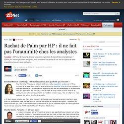 Stratégie - Rachat de Palm par HP : il ne fait pas l'unanimité chez les analystes